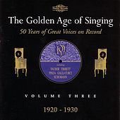 The Golden Age of Singing Volume Three: 1920-1930 by Various Artists