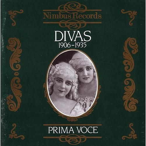 Prima Voce: Divas 1906-1935 by Various Artists
