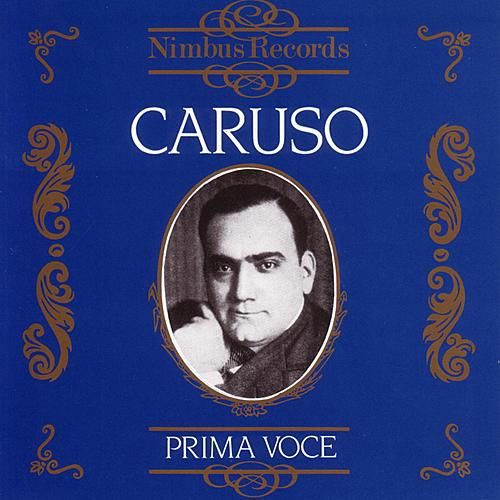 Prima Voce: Enrico Caruso by Various Artists