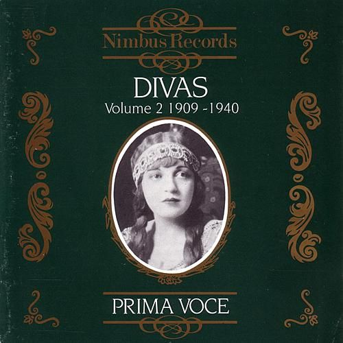 Prima Voce: Divas Vol. 2, 1909-1940 by Various Artists