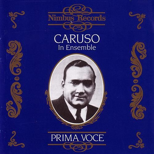 Prima Voce: Caruso In Ensemble by Various Artists
