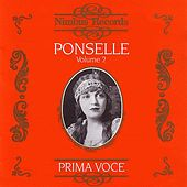 Prima Voce: Rosa Ponselle Volume 2 by Various Artists