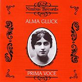Prima Voce: Alma Gluck by Various Artists