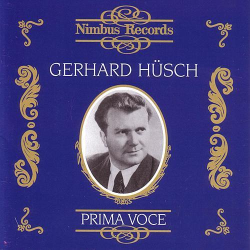 Prima Voce - Gerhard Hüsch by Various Artists