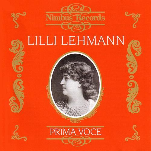 Prima Voce: Lilli Lehmann by Various Artists