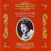 Prima Voce: Lucrezia Bori In Opera & Song by Various Artists
