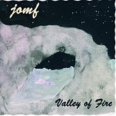 Valley of Fire by Jackie-O Motherf*cker