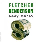 Easy money by Fletcher Henderson