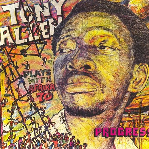 Progress, Jealousy by Tony Allen