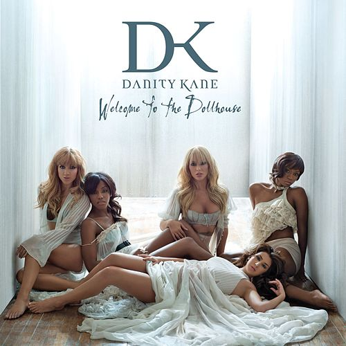 Welcome To The Dollhouse by Danity Kane