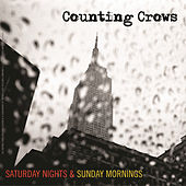 Saturday Nights & Sunday Mornings by Counting Crows