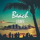 Beach Lounge Sounds by Various Artists