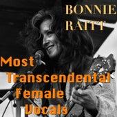 Most Transcendental Female Vocals: Bonnie Raitt von Bonnie Raitt