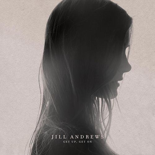 Get up, Get On by Jill Andrews