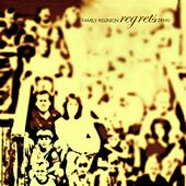 Regrets EP by Family Reunion