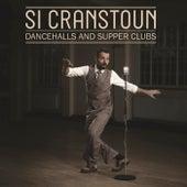 Dancehalls & Supper Clubs by Si Cranstoun