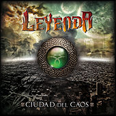 Ciudad del Caos by La Leyenda