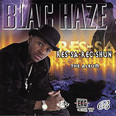 Res-Sa-Rec-Shun by Blac Haze