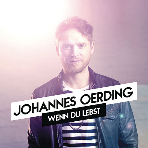Wenn du lebst (Koby Funk Remix) by Johannes Oerding