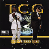 Larger Than Life by T.C.G.