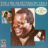 The Good Life by Oscar Peterson