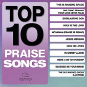 Top 10 Praise Songs by Various Artists