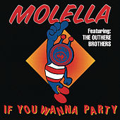 If You Wanna Party - Single by The Outhere Brothers