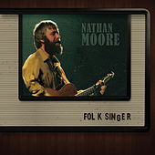 Folk Singer by Nathan Moore