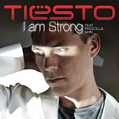 I Am Strong by Tiësto