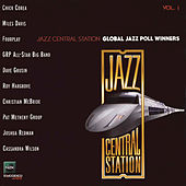 Jazz Central Station Global Poll Winners, Vol. 1 von Various Artists