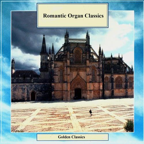 Golden Classics. Romantic Organ Classics by Dmitry Ruzanov