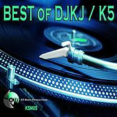 BEST of DJKJ/K5 by Various Artists