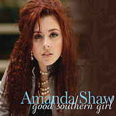Good Southern Girl by Amanda Shaw