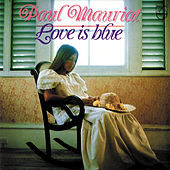 Love Is Blue by Paul Mauriat