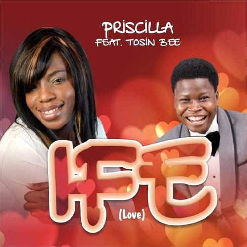 Ife (Love) [feat. Tosin Bee] by Priscilla (Hawaiian)