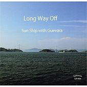 Long Way Off by Sunship