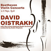 Beethoven: Violin Concerto in D Major, Op. 61 by David Oistrakh