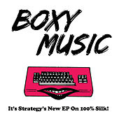 Boxy Music by Strategy
