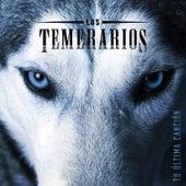 Tu Última Canción by Los Temerarios