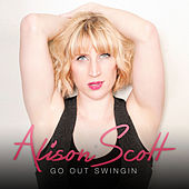 Go out Swingin by Alison Scott