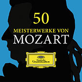 50 Meisterwerke von Mozart von Various Artists