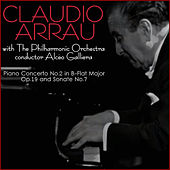 Beethoven: Piano Concerto No. 2 in B-Flat Major, Op. 19 & Sonata No. 7 by Claudio Arrau