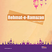 Rehmat-E-Ramazan (Ashra-E-Maghfirat) by Various Artists