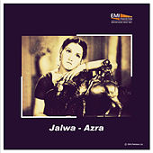 Jalwa / Azra by Various Artists