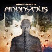 Envers et contre tous by  Anonymus