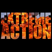 Extreme Action: Final Ultimatum by Hollywood Trailer Music Orchestra