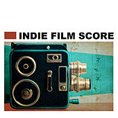 Indie Film Score Favorites by Hollywood Trailer Music Orchestra