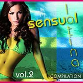 Sensual Latina Compilation, Vol. 2 - EP by Various Artists