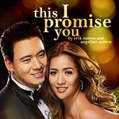 This I Promise You - Single by Angeline Quinto