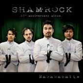 Shamrock 10th Anniversary Album (Nakakabaliw) by The Shamrock